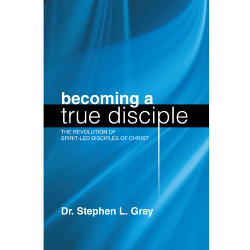 Becoming A Disciple Book by Stephen Gray