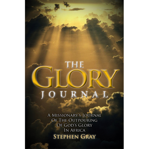 The Glory Journal Dr Stephen Gray